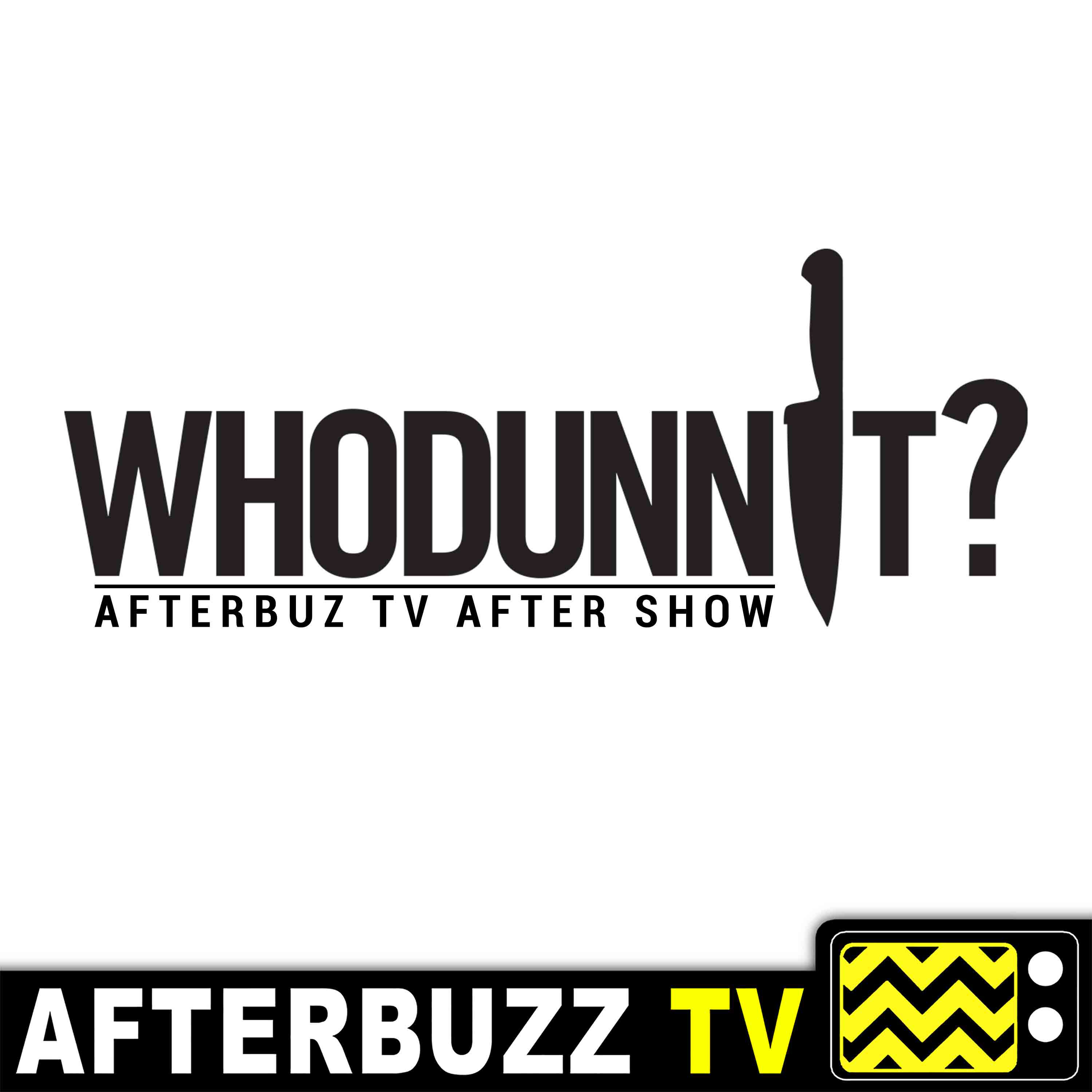 Whodunnit? Reviews and After Show - AfterBuzz TV
