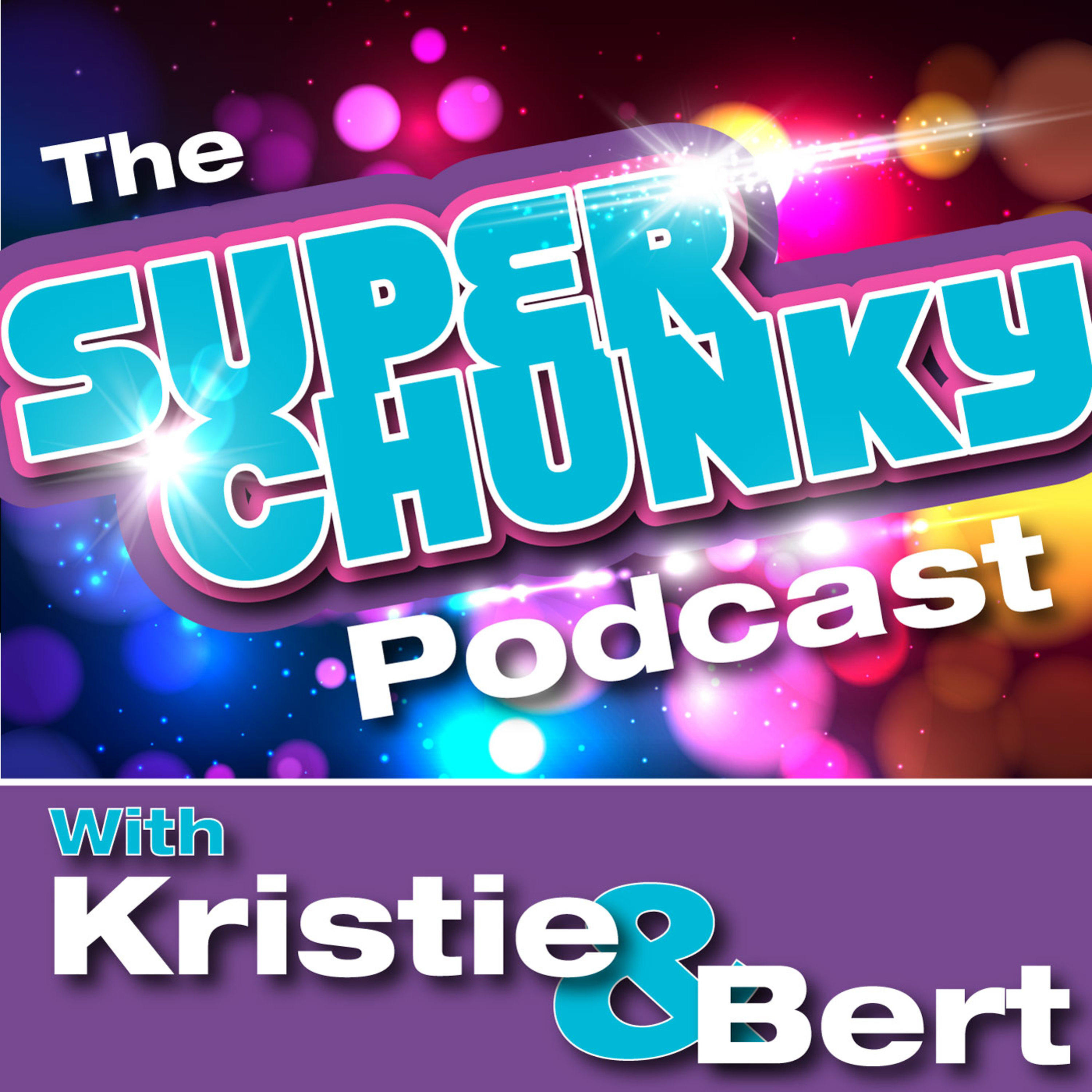 The Super Chunky Podcast