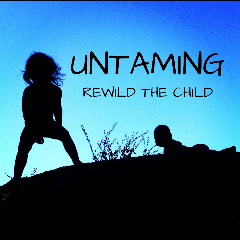 Untaming