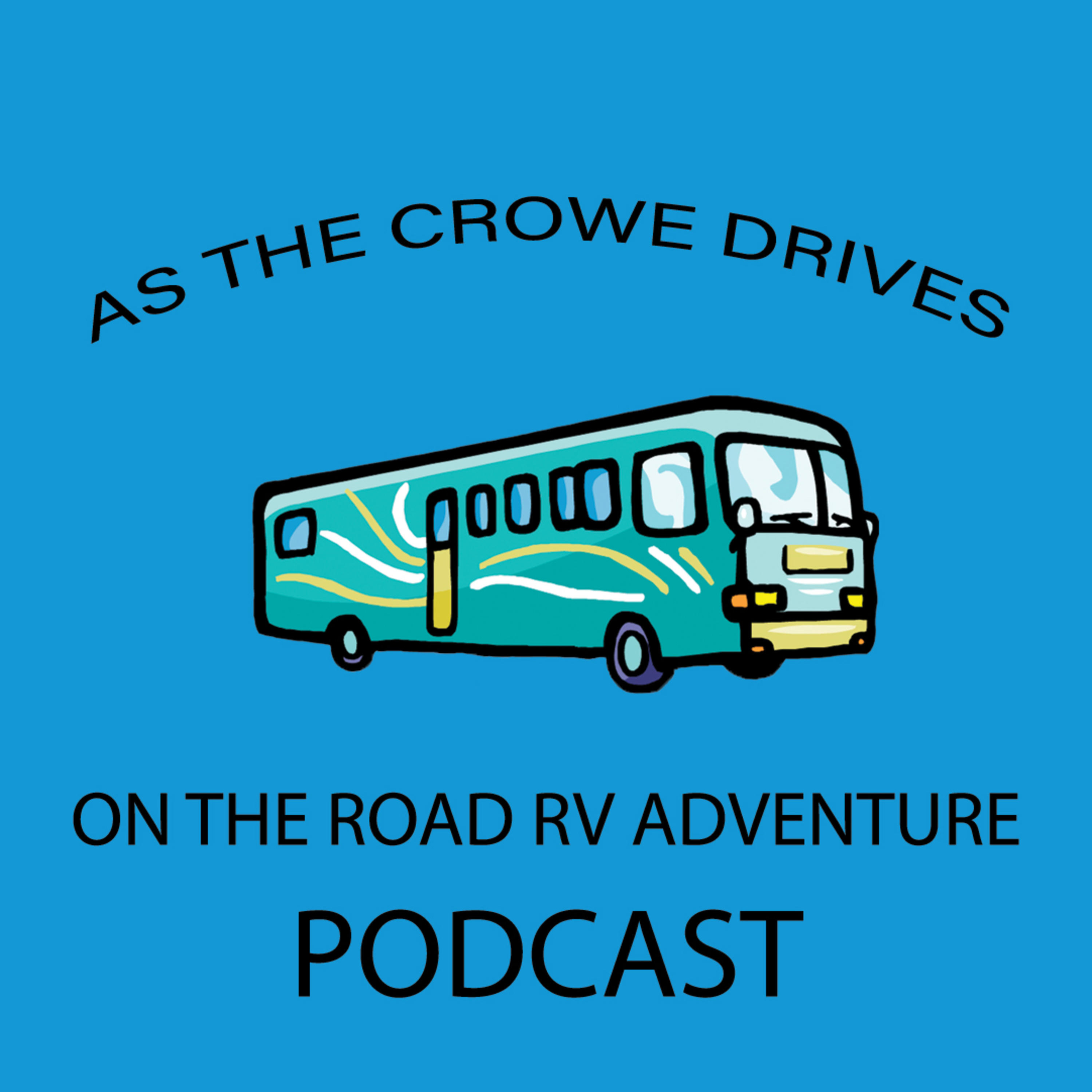 On The Road RV Lifestyle | Listen via Stitcher for Podcasts