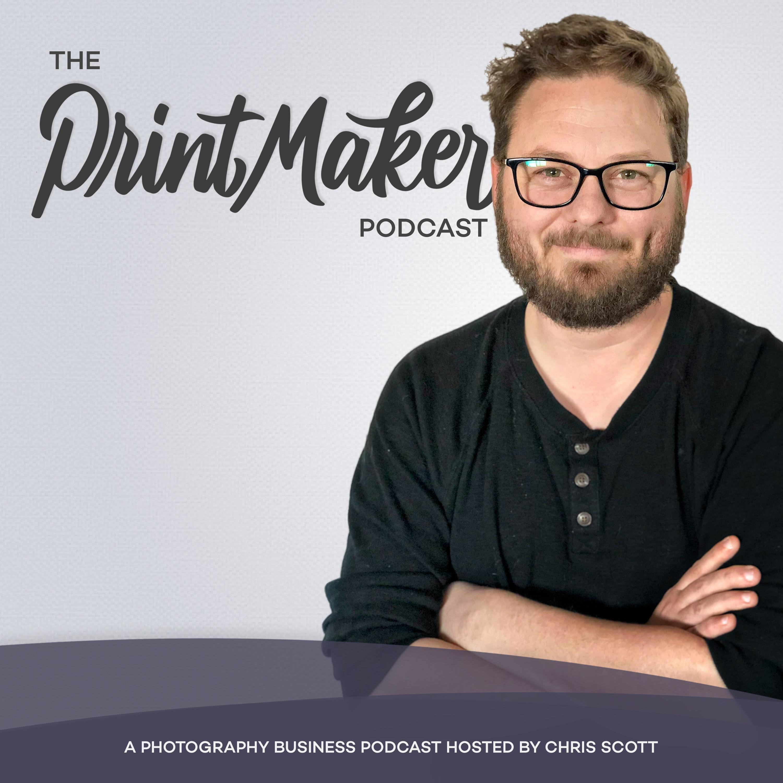 The Printmaker Podcast - In Person Sales for Professional Photographers