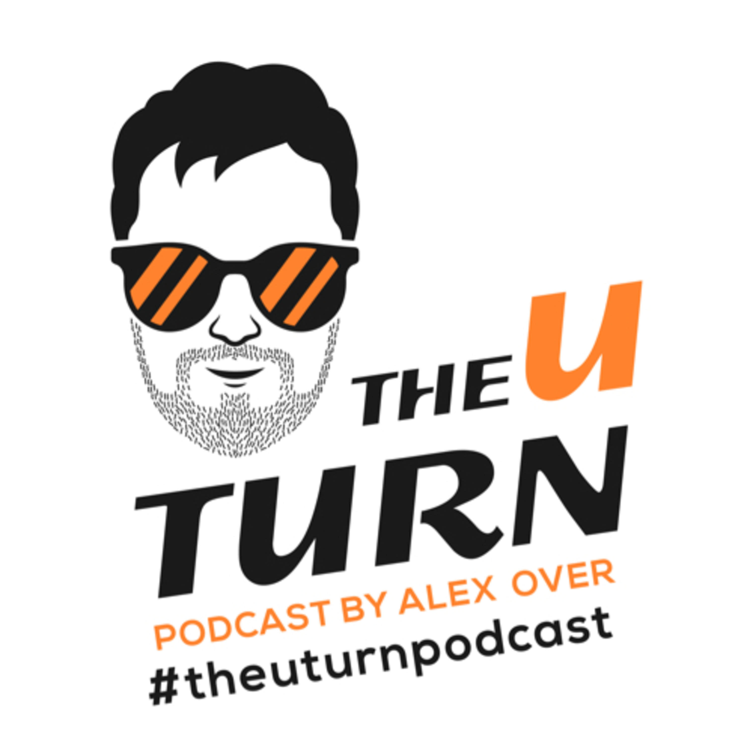 The U Turn Podcast - By Alex Over