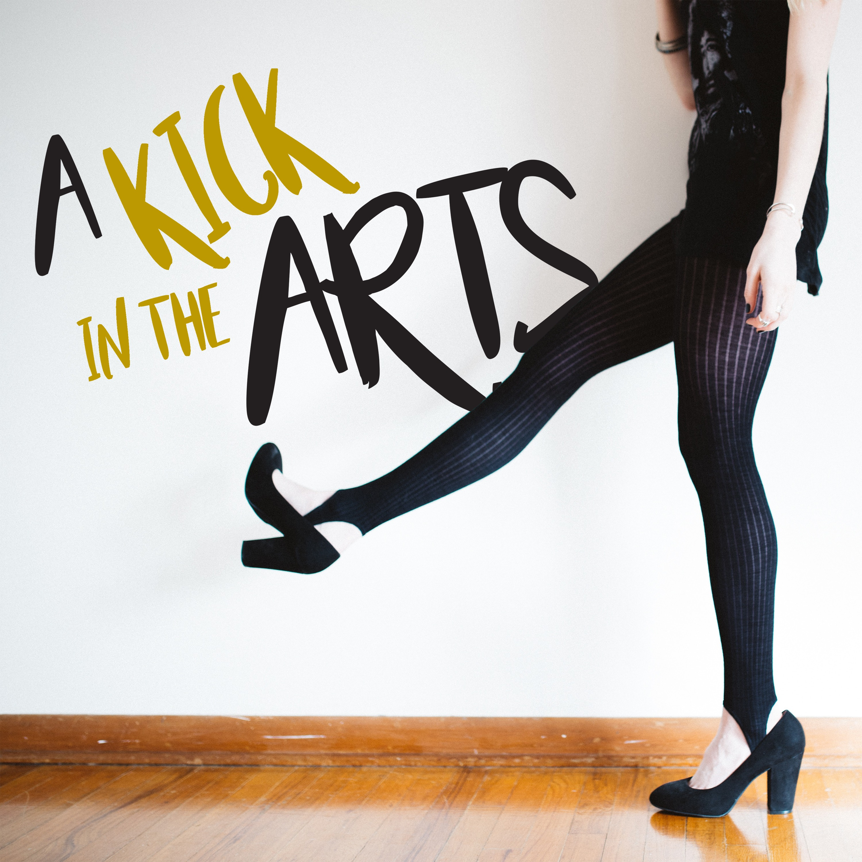 A Kick in the Arts