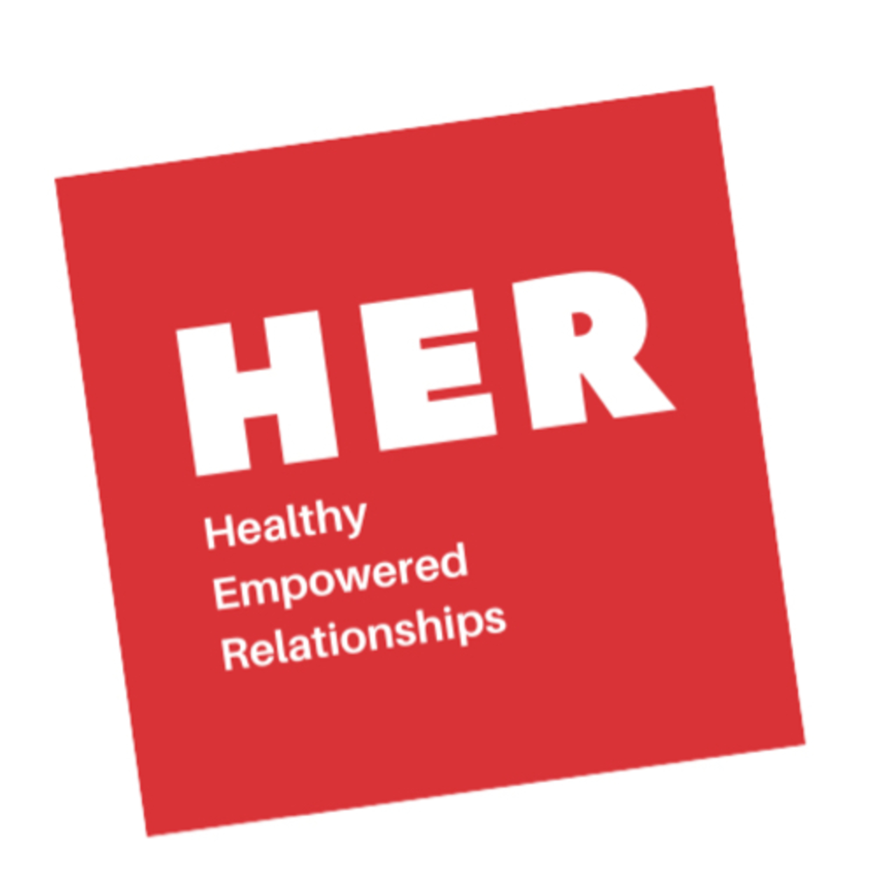 HER - Healthy Empowered Relationships | Listen Free on Castbox