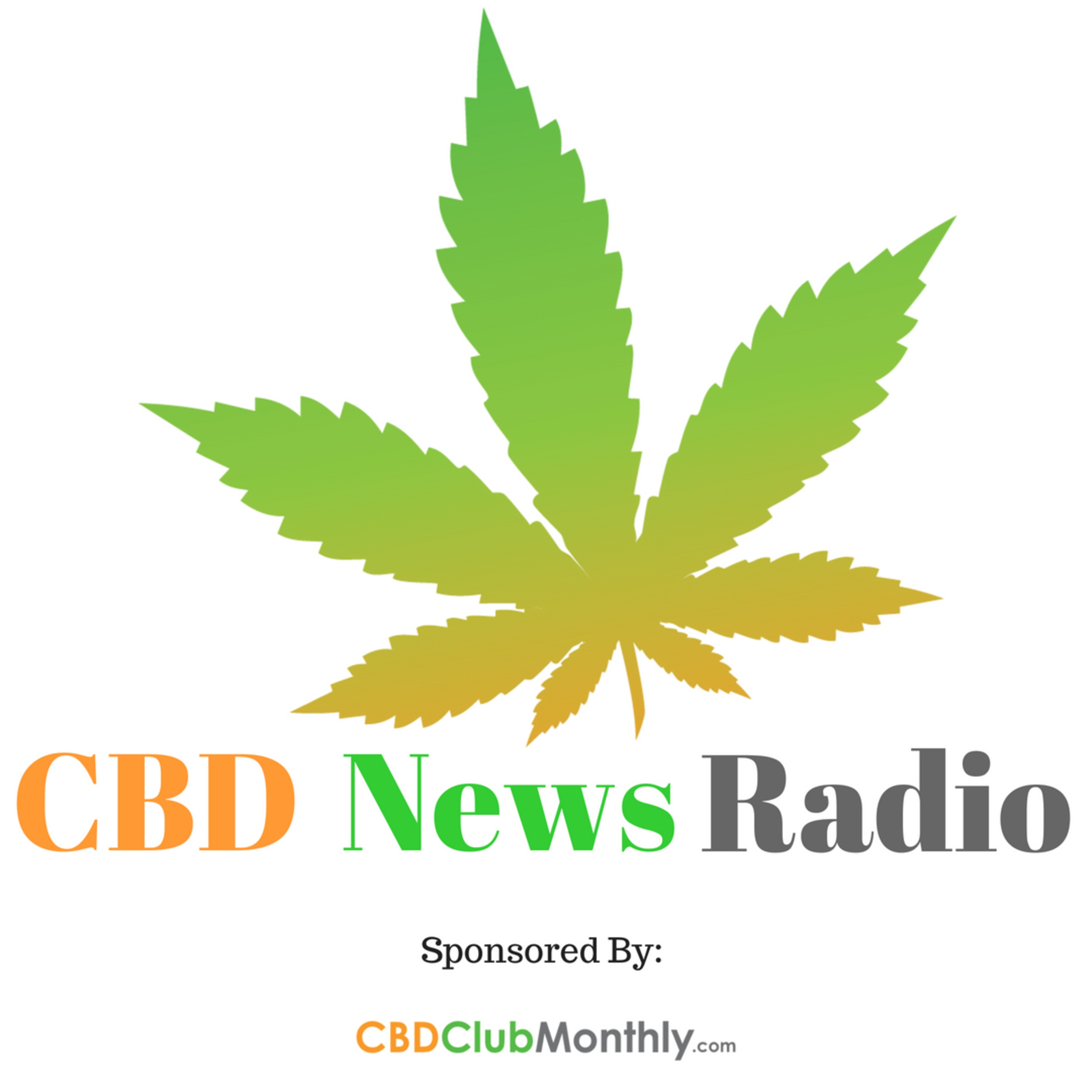 CBD News Radio Episode 1