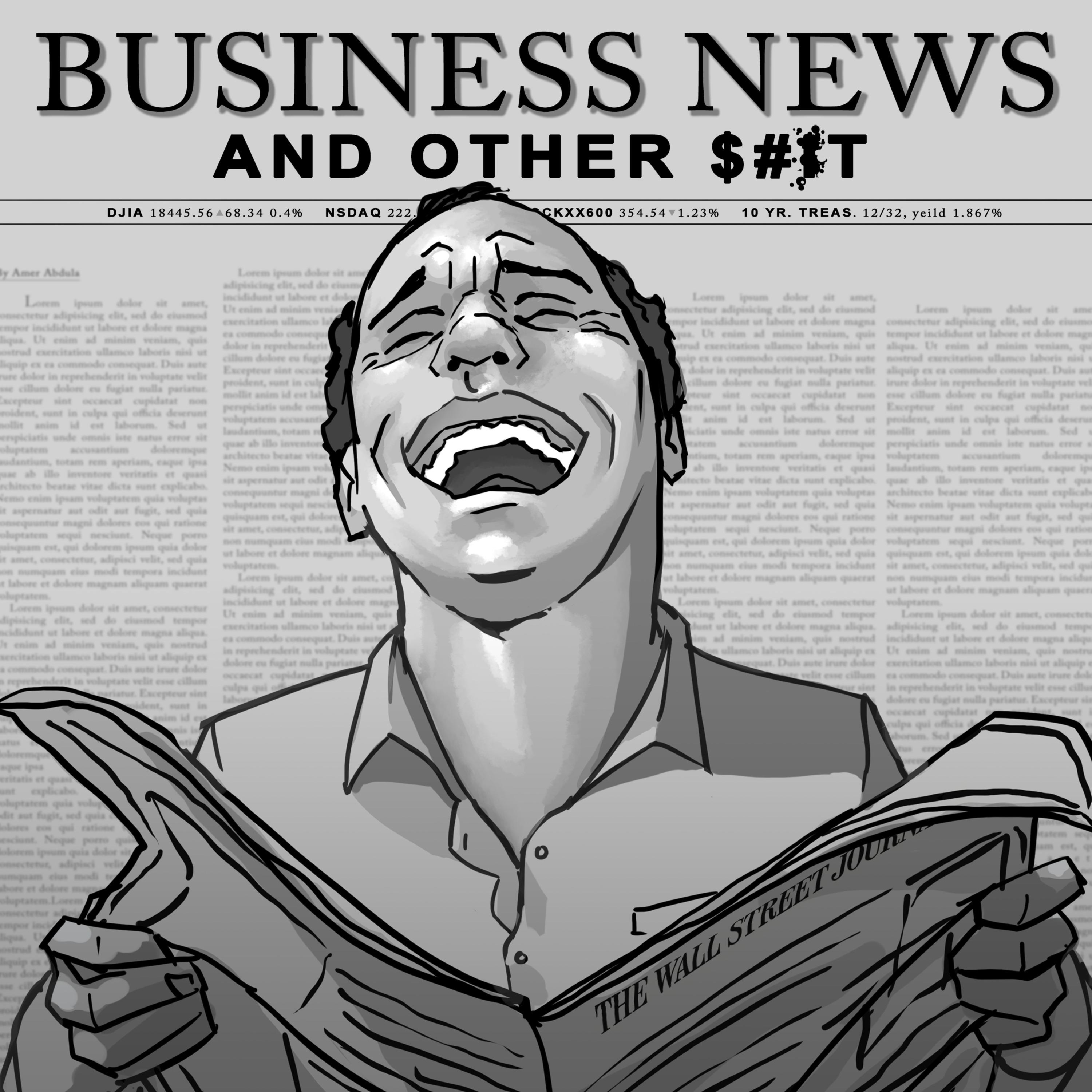 Business news and other sht podbay