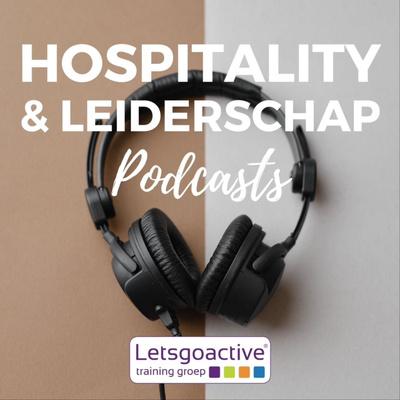Hospitality & Leiderschap Podcast