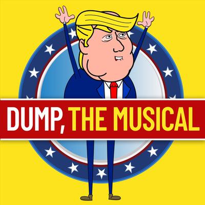 Dump, The Musical