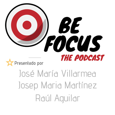 Be Focus · The Podcast