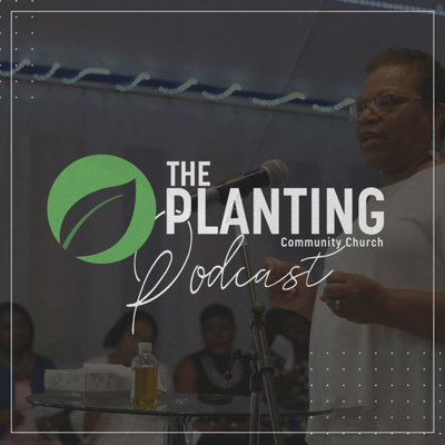The Planting Community Church Podcast