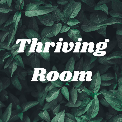 Thriving Room