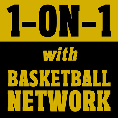 1-ON-1 with BASKETBALL NETWORK