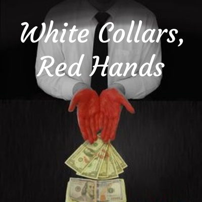 White Collars, Red Hands