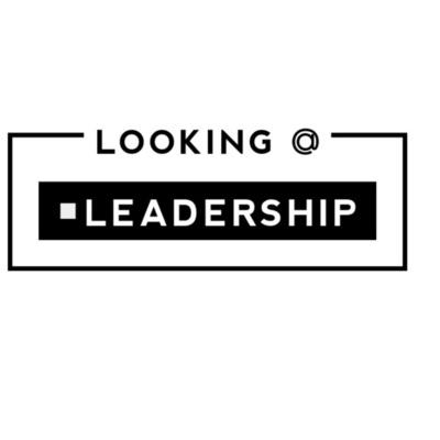 Looking@Leadership