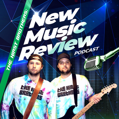 The Hirst Brothers: New Music Review