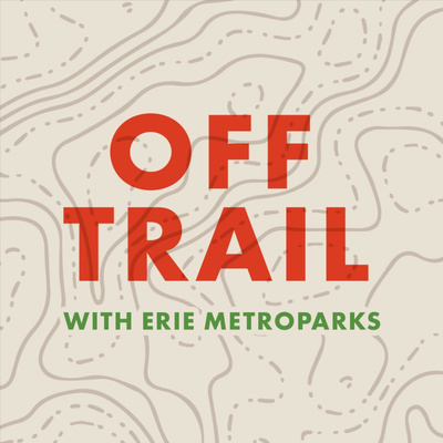 Off Trail with Erie MetroParks