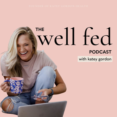 The Well Fed Podcast
