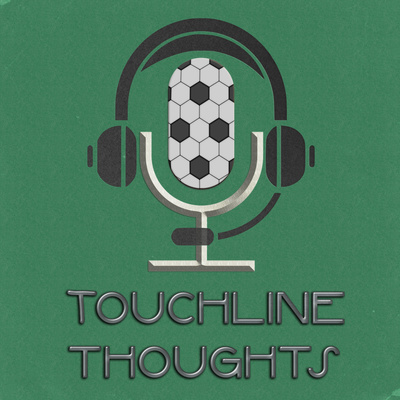 Touchline Thoughts