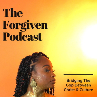 The Forgiven Podcast