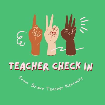 Teacher Check In