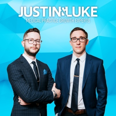 Medical Practice Growth with Justin & Luke