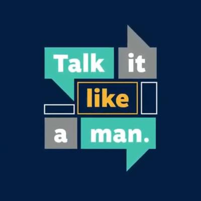 Talk it Like a Man