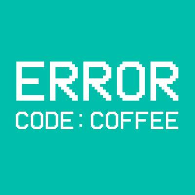 Error Code: Coffee