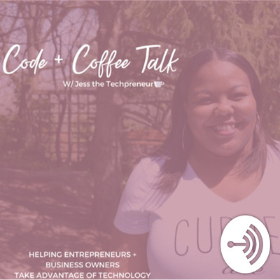 Code + Coffee Talk w/ Jess