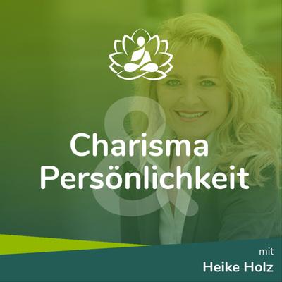 Charisma & Persönlichkeit