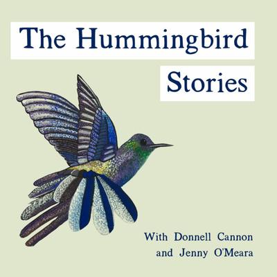 The Hummingbird Stories