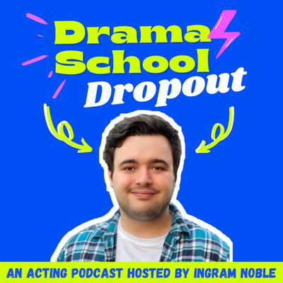 Drama School Dropout