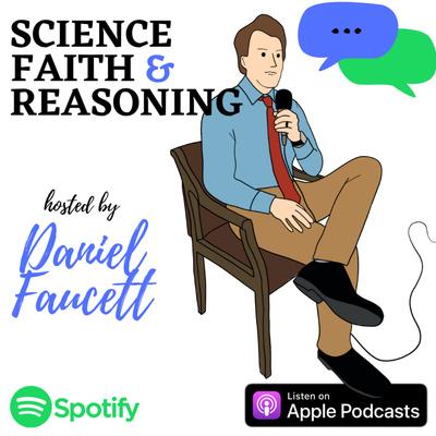 Science Faith & Reasoning