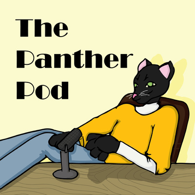 The Panther Pod
