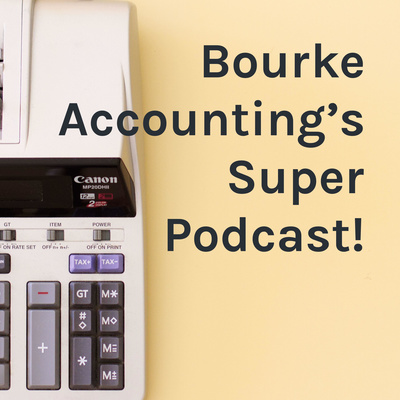 Bourke Accounting's Podcast!