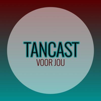 TanCast, voor jou