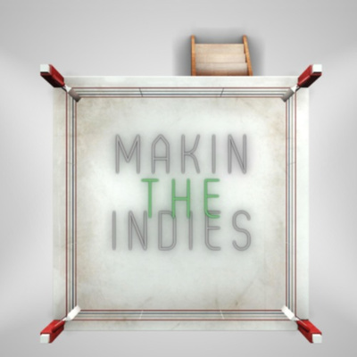 Making The Indies
