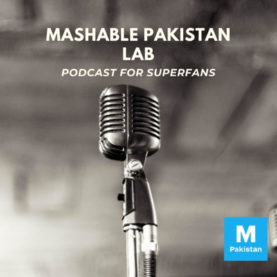 Mashable Pakistan Lab