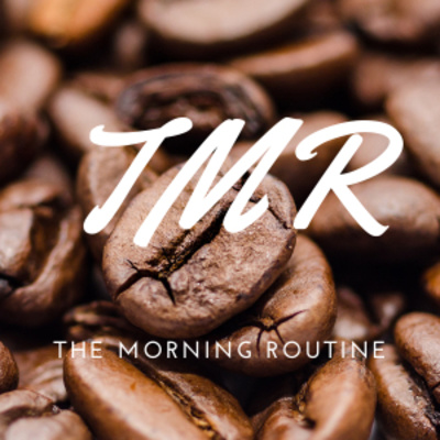 The Morning Routine