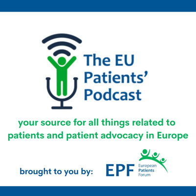 The EU Patients' Podcast