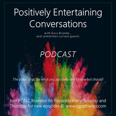 Positively Entertaining Conversations with Guru Brando