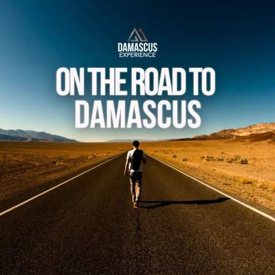 On the Road to Damascus