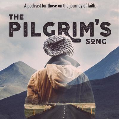 The Pilgrim's Song