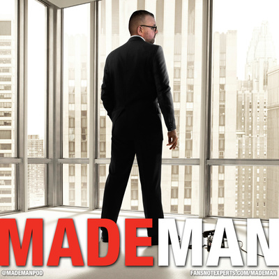 Made Man : A Mad Men Podcast