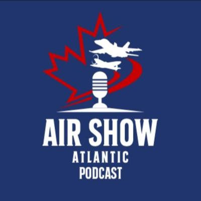 Air Show Atlantic Podcast