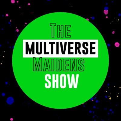 Multiverse Maidens