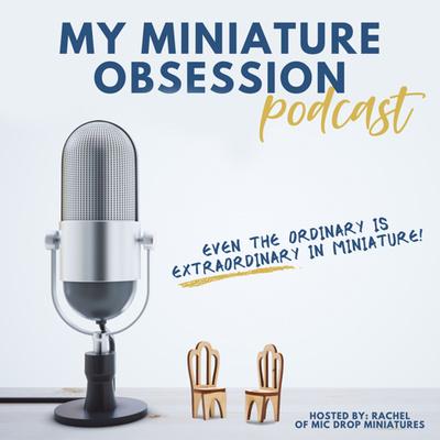 My Miniature Obsession