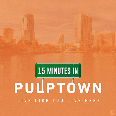15 Minutes in Pulptown