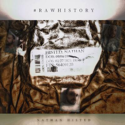 #RAWHISTory — Nathan Histed
