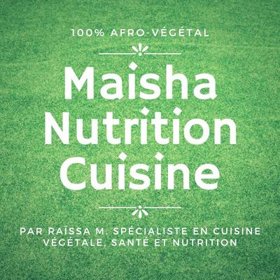 Maisha Nutrition Cuisine