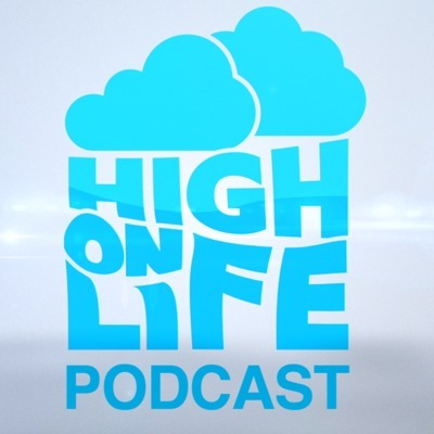 The High On Life Podcast